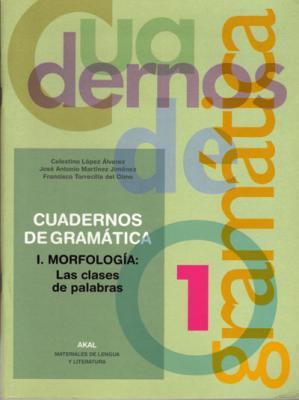 Cuadernos de gramática I. La morfología