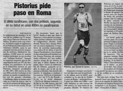 Pistorius pide paso en Roma. Reportaje en El País, 17 de Julio de 2007