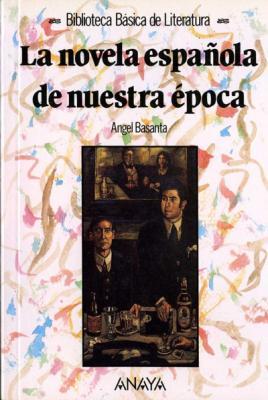 Biblioteca básica. La novela española de nuestra época