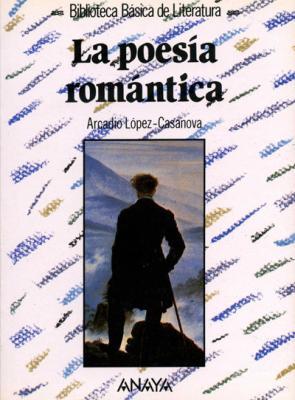 Biblioteca básica. La poesía romántica