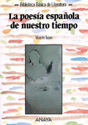 Biblioteca básica. La poesía española de nuestro tiempo